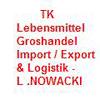 TK- LEBENSMITTEL GROSHANDEL IMPORT / EXPORT  &  LOGISTIK - L .NOWACKI