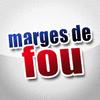 MARGES DE FOU