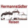HERMANNSTÄDTER REISEN