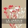 LE JARDIN DES NUANCES