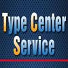 TYPE CENTER SERVICE