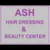 ASH  HAIR DRESSING & BEAUTY CENTER