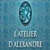 L'ATELIER D'ALEXANDRE