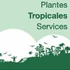 PLANTES TROPICALES SERVICES