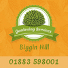 GARDENING SERVICES BIGGIN HILL