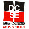 DCSE DESIGN CONSTRUCTION SHOP EXHIBITION