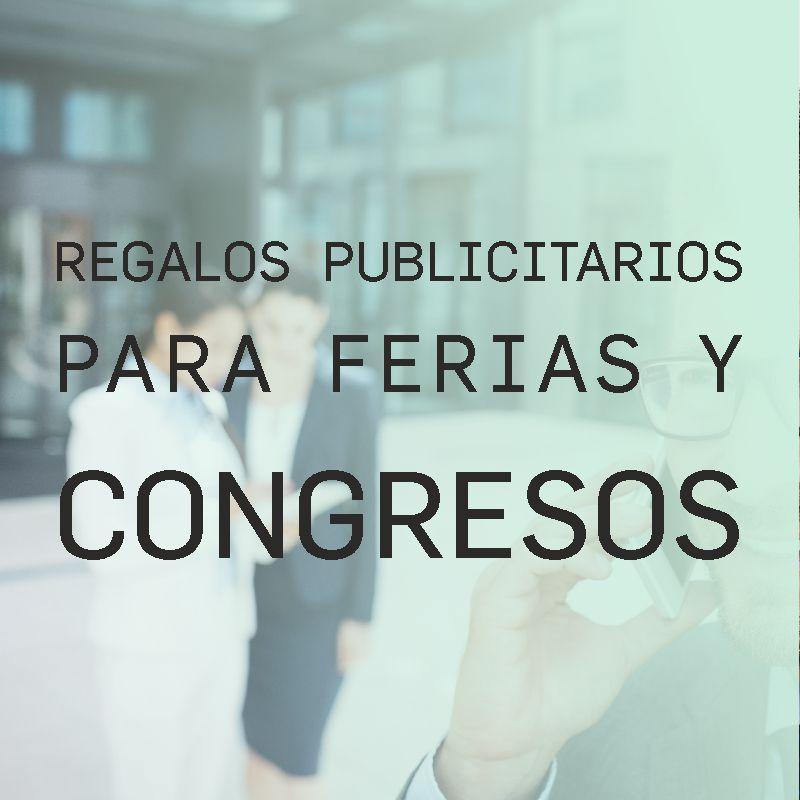 Regalos Publicitarios para Ferias y Congresos - Regalos Personalizados con tu marca para merketing publicitario