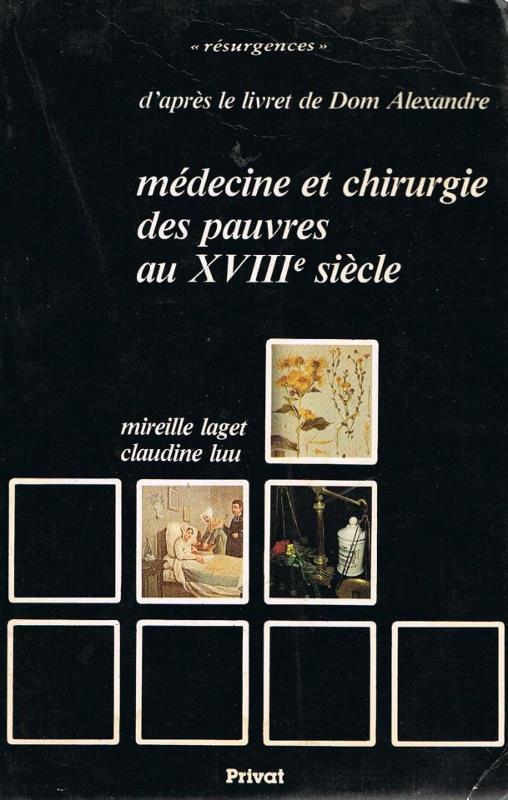 Médecine et chirurgie des pauvres au XVIIIe siècle - Médecine Nutrithérapie - librairie