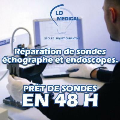 Réparation de sondes échographe et endoscope