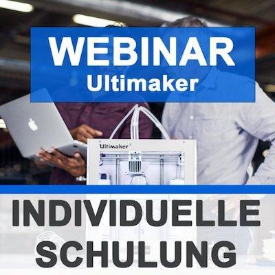 Schulung - Webinar Ultimaker - 3D Drucker