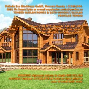 GLULAM TIMBER PREFAB HOUSE KITS @460 USD - 460 USD per CUB.MTR GLULAM TIMBER prefab house kit from RUSSIA