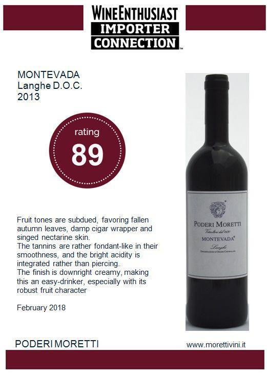 MONTEVADA  LANGHE D.O.C. - Langhe DOC Montevada 2013  Wine Enthusiast Importer Connection rating 89