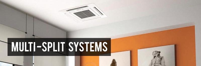 Multi-split systems - Multi split air conditioners