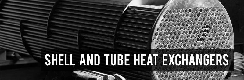Shell and tube heat exchangers - Shell and tube heat exchangers