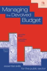 Managing the Devolved Budget - Developing budgeting and financial management skills