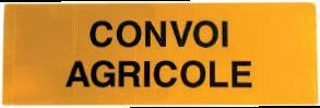 SIGNALISATION POUR CONVOIS AGRICOLES