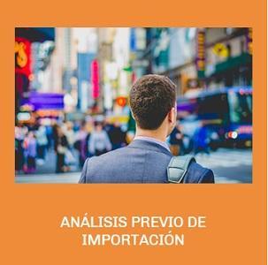 ANÁLISIS PREVIO DE IMPORTACIÓN