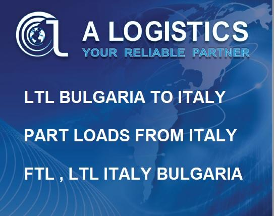 PART LOADS ITALY BULGARIA - GROUPAGES FROM ITALY, PART LOADS TO ITALY