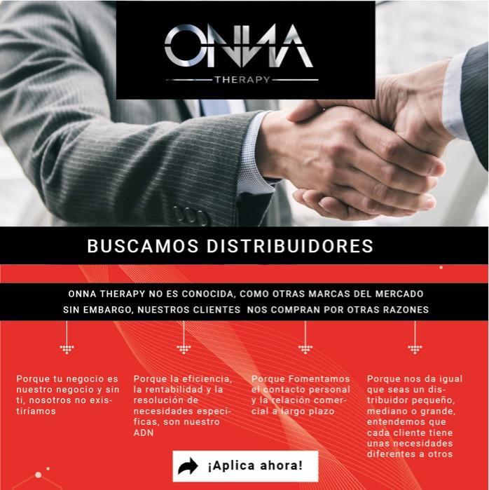 Buscamos Distribuidores Nacionales e Internacionales - ONNA THERAPY NO ES CONOCIDA, COMO OTRAS MARCAS SIN EMBARGO