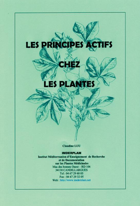 Les principes actifs chez les plantes - Phytothérapie - librairie