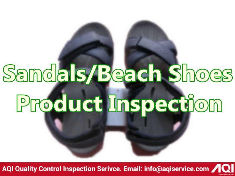 Sandals/Beach Shoes Quality Inspection Service - Soft-line Inspection