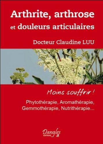 Arthrite arthrose douleurs articulaires - Phytothérapie - librairie