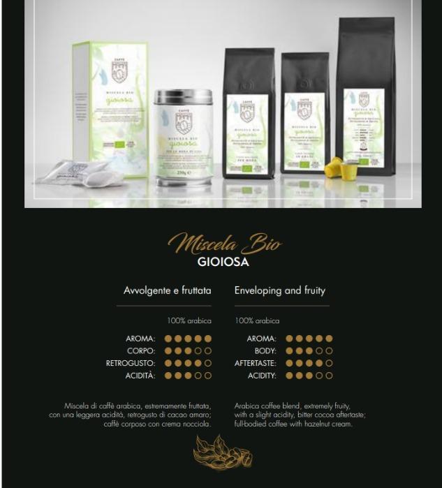 BIO GIOIOSA - Caffè biologico 100% Arabica, alta quality, produzione artigianale