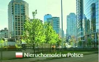 Nieruchomości w Polsce - apartamenty Polska, mieszkania Polska, domy Polska, działki Polska,