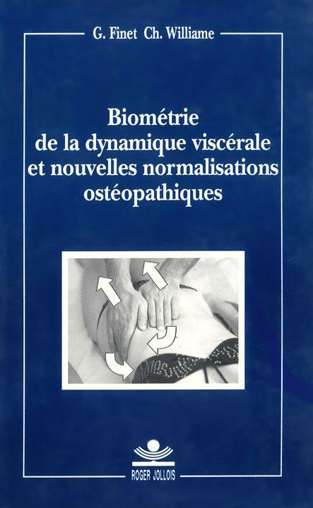 Biométrie de la dynamique viscérale et nouvelles normalisations osteopathiques - Divers - librairie