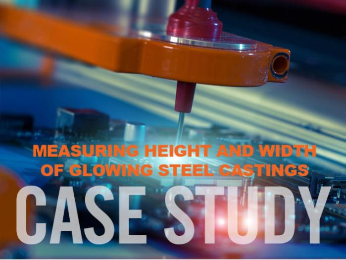 Glowing Steel Castings  - Measuring height and width of glowing steel castings