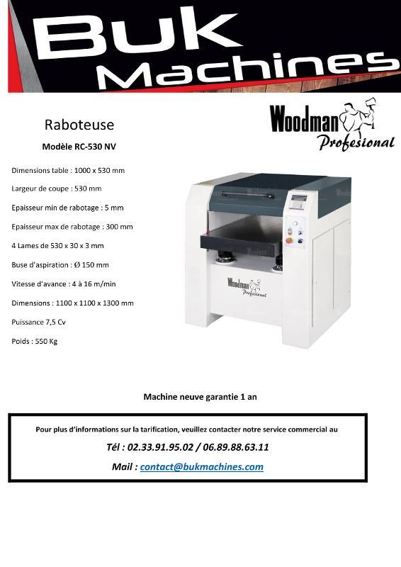 RABOTEUSE WOODMAN RC-530 NV - Raboteuse Bois