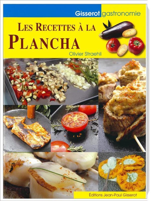 Les Recettes À La Plancha - Livres de recettes de cuisine