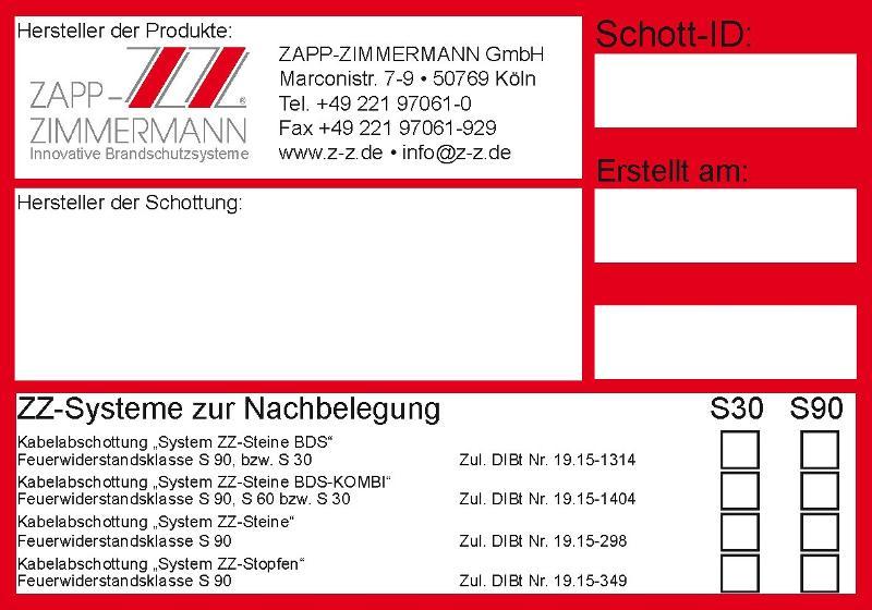Abschottungssysteme Systemkomponenten - Kennzeichnungsschild ZZ-Systeme Nachbelegung
