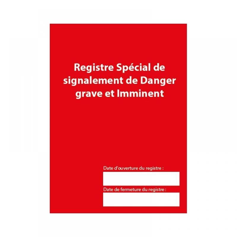 Registre spécial de signalement de danger grave et... - Sécurité incendie