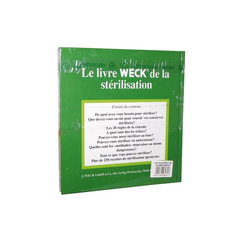 LE LIVRE WECK DE LA STERILISATION - Livres de recettes en bocaux WECK