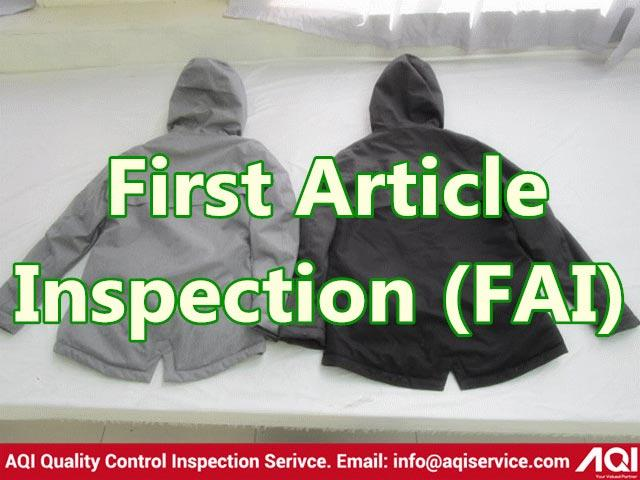 First Article Inspection (FAI)