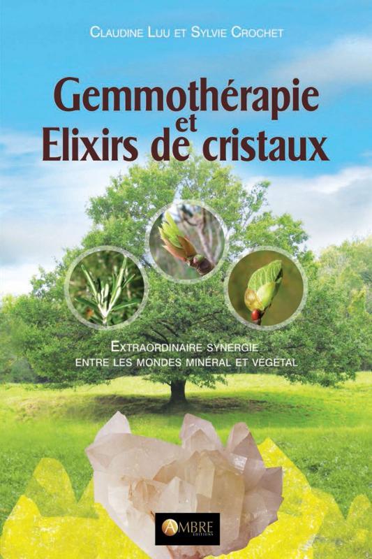 Gemmotherapie et elixirs de cristaux - Médecine Nutrithérapie - librairie