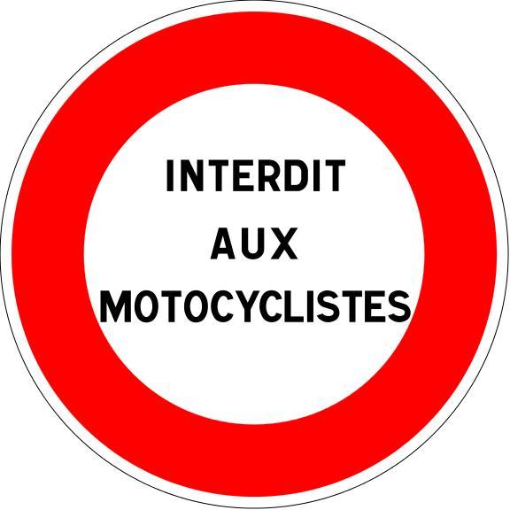 Panneau B19 Interdit Aux Motocyclistes - Balisage De Chantier Et Panneaux Routiers