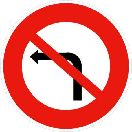 Panneau B2a Ou B2b Interdiction De Tourner À Gauche Ou À Droite - Balisage De Chantier Et Panneaux Routiers