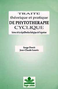 Traité théorique et pratique de phytotherapie cyclique - Phytothérapie - librairie