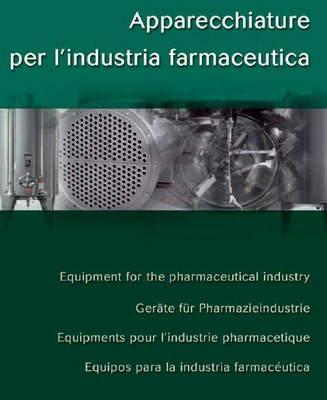 Equipment for the pharmaceutical industry -