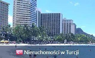 Nieruchomości w Turcji - apartamenty Turcja, mieszkania Turcja, domy Turcja, działki Turcja,