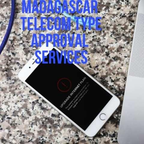 Telecom type approval services in Madagascar - Certification of telecommunication equipement in Madagascar by AGENT IN MADA