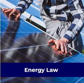 Energy Law - mining energy law,natural gas energy law, international energy transmission