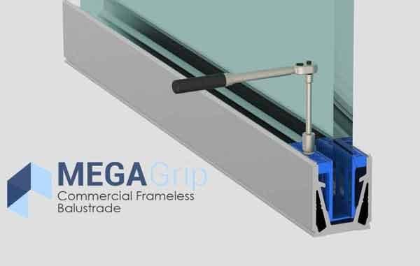 Mega Grip  - COMMERCIAL GLASS BALUSTRADE