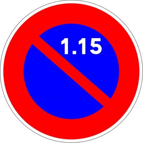 Panneaux B6a1, B6a2, B6a3 Stationnement Interdit Ou Réglementé - Balisage De Chantier Et Panneaux Routiers