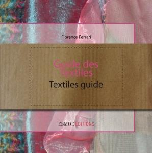 Esmod Editions - Guide des Textiles