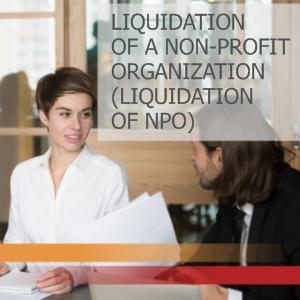 Liquidation of a non-profit organization/ Liquidation of NPO - Formal liquidation of a non - profit organization.
