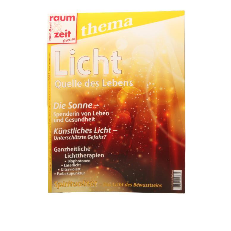 Raum & Zeit – Licht Quelle des Lebens - Bücher und Zeitschriften