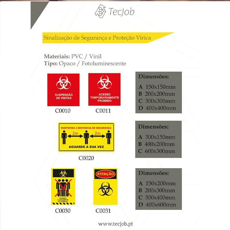 SINALIZAÇÃO DE SEGURANÇA E PROTECÇÃO VÍRICA -